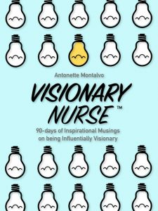 Visionary Nurse