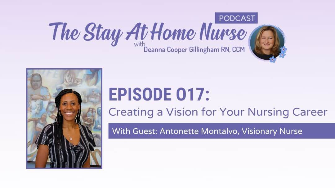 Creating a Vision for Your Nursing Career