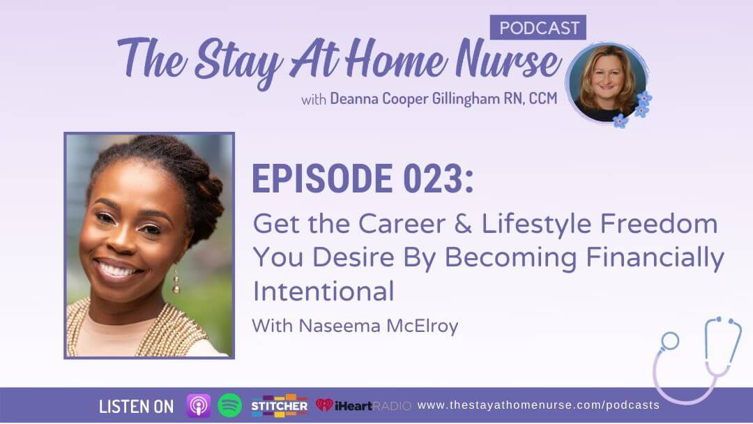 Get the Career & Lifestyle Freedom You Desire By Becoming Financially Intentional with Naseema McElroy