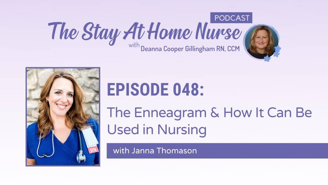 The Enneagram & How It Can Be Used in Nursing with Janna Thomason